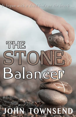 Cover for The Stone Balancer by John Townsend