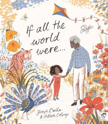 Cover for If All the World Were... by Joseph Coelho