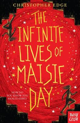 Cover for The Infinite Lives of Maisie Day by Christopher Edge