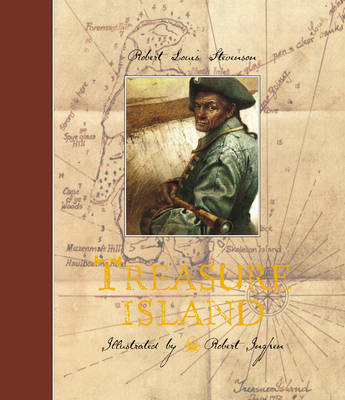 Treasure Island (Illustrated by Robert Ingpen) by Robert Louis Stevenson