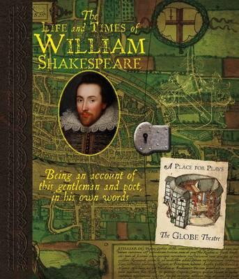 The Life and Times of William Shakespeare by Ari Berk