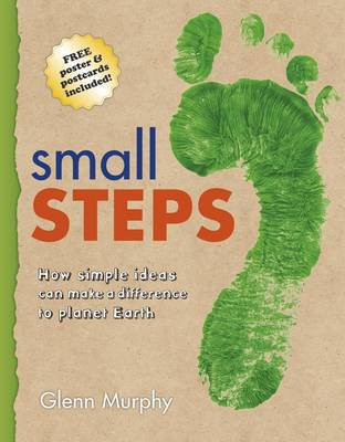 Small Steps by Glenn Murphy