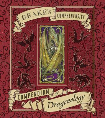 Cover for Drake's Comprehensive Compendium of Dragonology by Dugald Steer