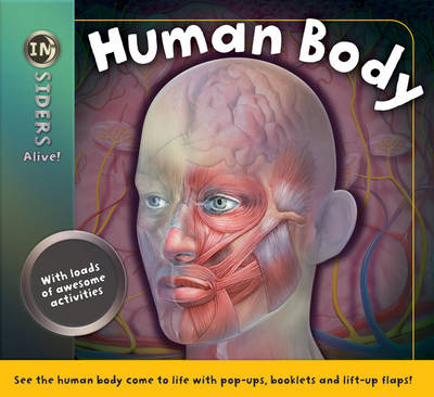 Insiders Alive: Human Body by Peter Coupe