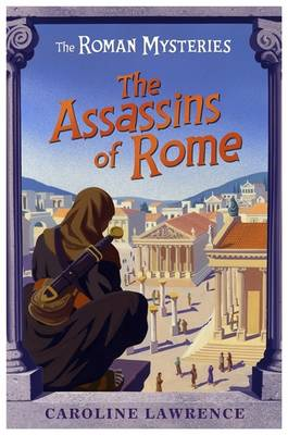 Assassins of Rome by Caroline Lawrence, Andrew Davidson