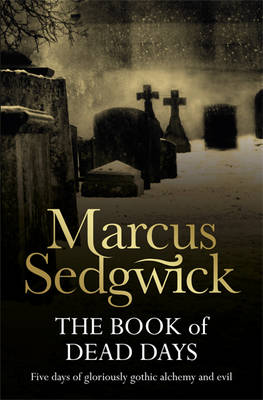 Book of Dead Days by Marcus Sedgwick