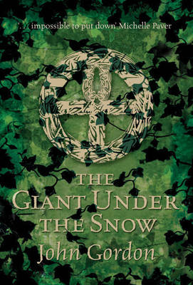 Giant Under The Snow by John Gordon