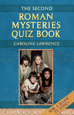Second Roman Mysteries Quiz Book by Caroline Lawrence