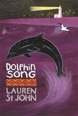 Dolphin Song by Lauren St John