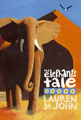 Cover for The Elephant's Tale by Lauren St John