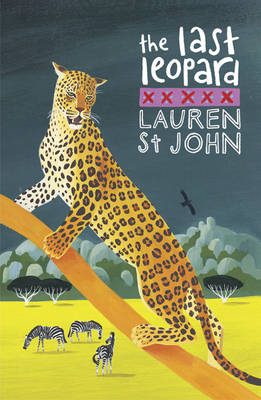 Cover for The Last Leopard by Lauren St John