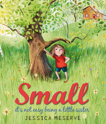 Small by Jessica Meserve