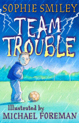 Team Trouble by Sophie Smiley