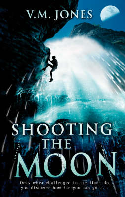 Shooting The Moon by V M Jones