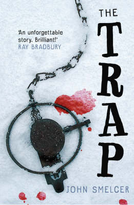The Trap by John E  Smelcer