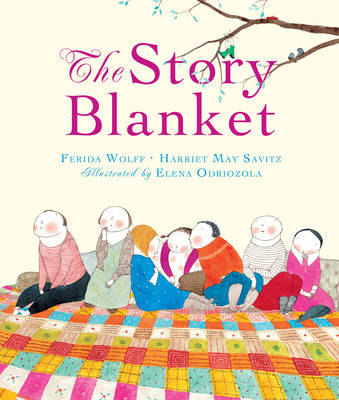 The Story Blanket by Ferida Wolff, Harriet May Savitz