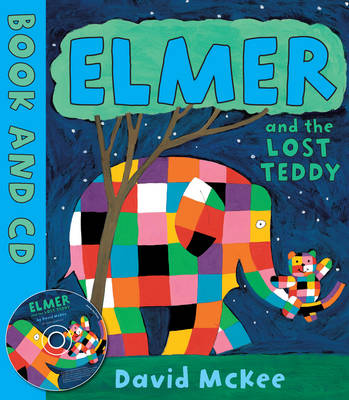 Elmer and the Lost Teddy (Book & CD) by David McKee