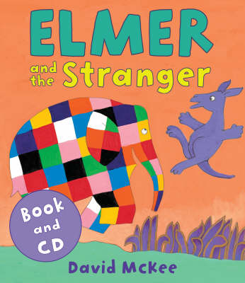 Elmer and the Stranger (Book & CD) by David McKee