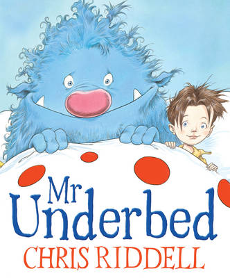 Mr Underbed by Chris Riddell