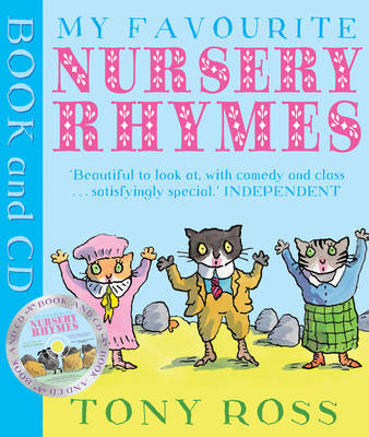My Favourite Nursery Rhymes (book and audio CD) by Tony Ross