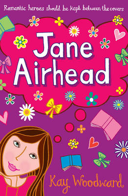 Jane Airhead by Kay Woodward