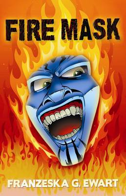 Cover for Fire Mask by Franzeska G. Ewart