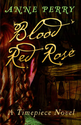 Blood Red Rose by Anne Perry