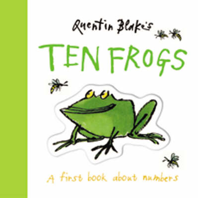 Quentin Blake's Ten Frogs (Board Book) by Quentin Blake
