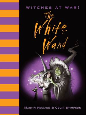 The White Wand by Martin Howard
