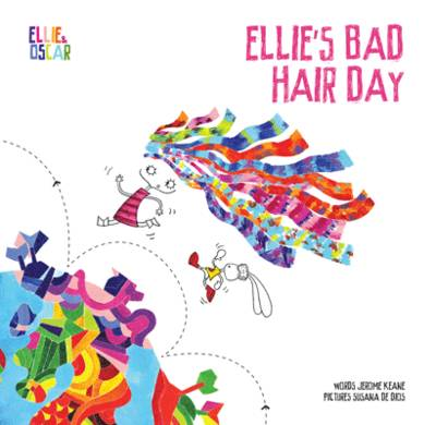 Ellie and Oscar: Ellie's Bad Hair Day by Jerome Keane