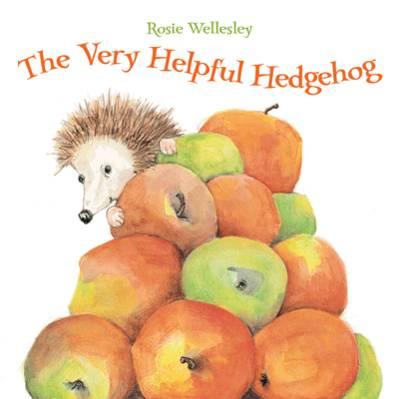 Cover for The Very Helpful Hedgehog by Rosie Wellesley
