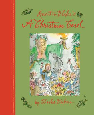 Cover for Quentin Blake's a Christmas Carol by Charles Dickens