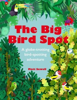 The Big Bird Spot by Matt Sewell