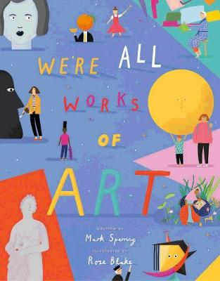 Cover for We're All Works of Art by Mark Sperring