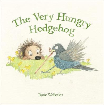 Cover for The Very Hungry Hedgehog by Rosie Wellesley