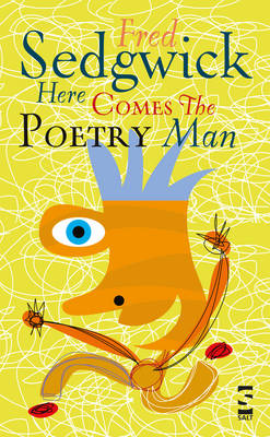 Here Comes the Poetry Man Poems for Young People by Fred Sedgwick