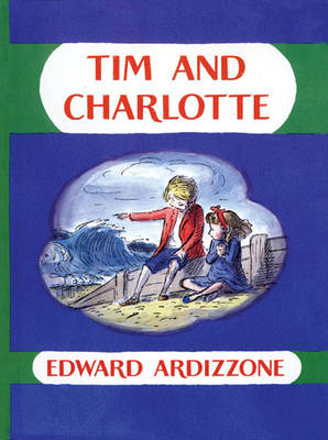 Tim and Charlotte by Edward Ardizzone