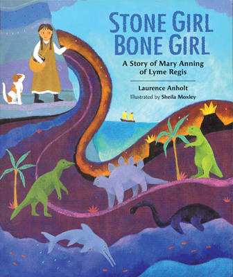Stone Girl Bone Girl by Laurence Anholt