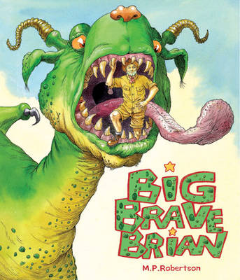 Big Brave Brian by M P Robertson