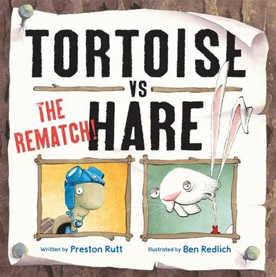 Tortoise v Hare The Rematch by Preston Rutt