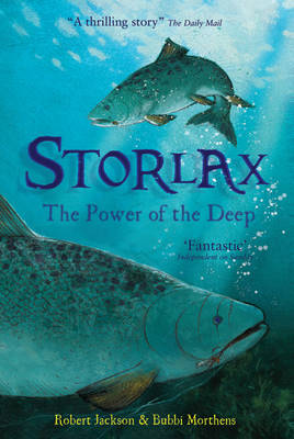 Storlax: The Power of the Deep by Robert Jackson, Bubbi Morthens