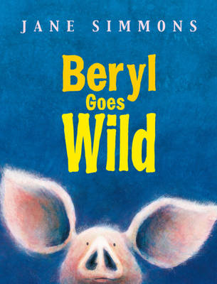 Beryl Goes Wild by Jane Simmons