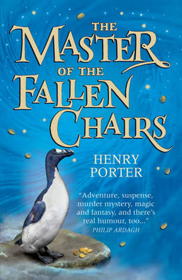 Cover for Master Of The Fallen Chairs by Henry Porter