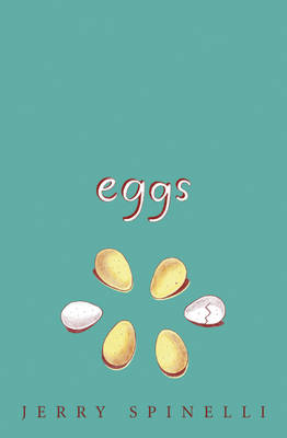 Cover for Eggs by Jerry Spinelli