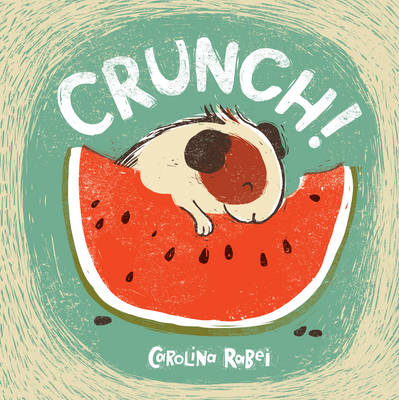 Crunch by Carolina Rabei