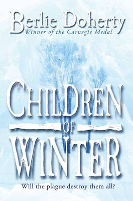 Children Of Winter by Berlie Doherty