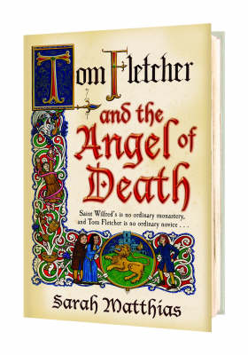Cover for Tom Fletcher And The Angel Of Death by Sarah Matthias