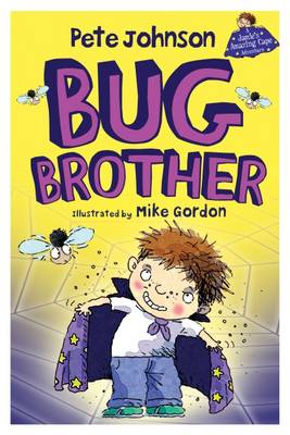 Bug Brother by Pete Johnson