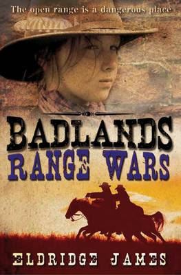 Badlands 2: Range Wars by Eldridge James
