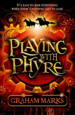 Cover for Playing with Phyre by Graham Marks